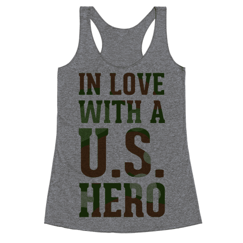 In Love With a U.S. Hero (Military T-Shirt) Racerback Tank Top