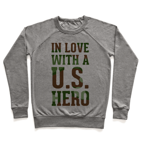 In Love With a U.S. Hero (Military T-Shirt) Pullover