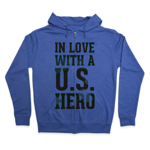 In Love With a U.S. Hero (Military T-Shirt) Zip Hoodie