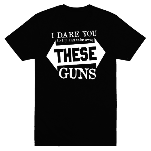 Try to Take Away These Guns (Political)