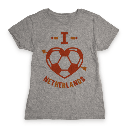I Love Netherlands (Soccer) Womens T-Shirt