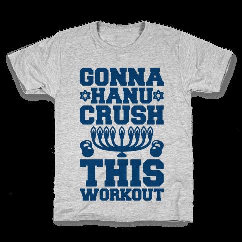 Gonna Hanu-Crush This Workout Kids T-Shirt