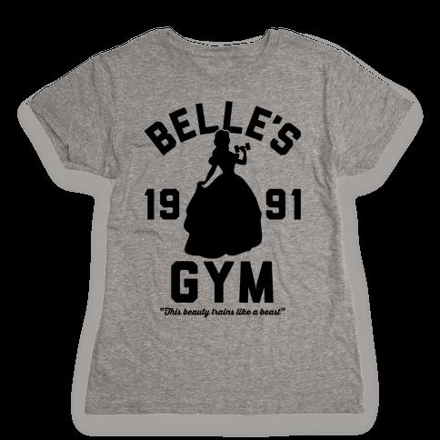 Belle's Gym Womens T-Shirt