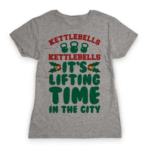 Kettlebells Kettlebells It's Lifting Time in the City Womens T-Shirt