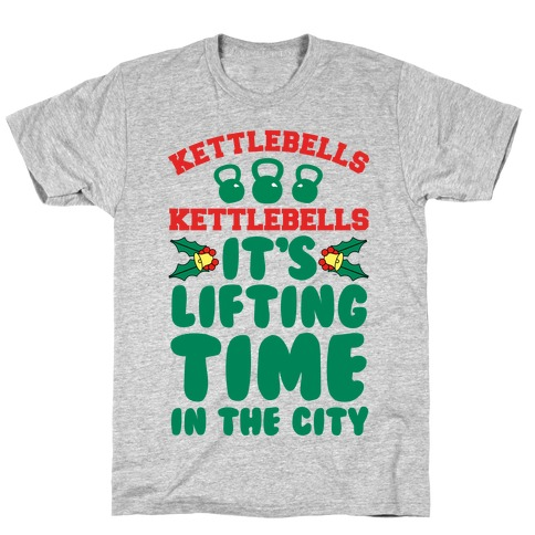 Kettlebells Kettlebells It's Lifting Time in the City T-Shirt