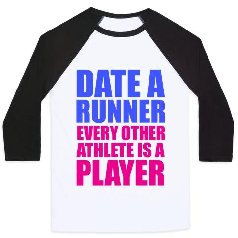 Date a Runner Baseball Tee