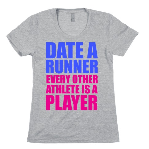 Date a Runner Womens T-Shirt
