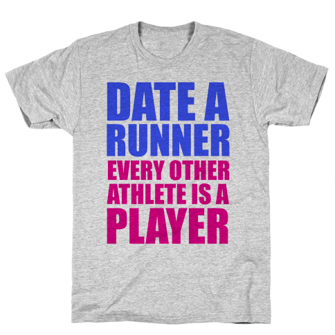 Date a Runner Mens T-Shirt