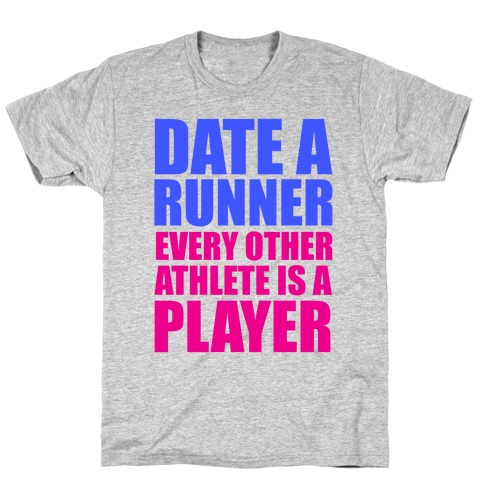 Date a Runner Mens T-Shirt