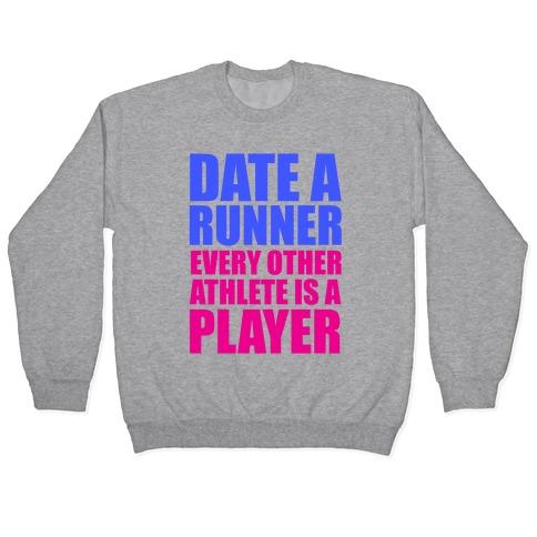 Date a Runner Pullover