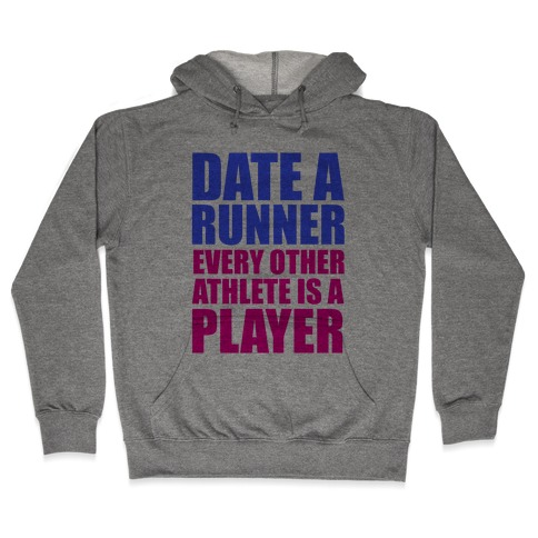 Date a Runner Hooded Sweatshirt