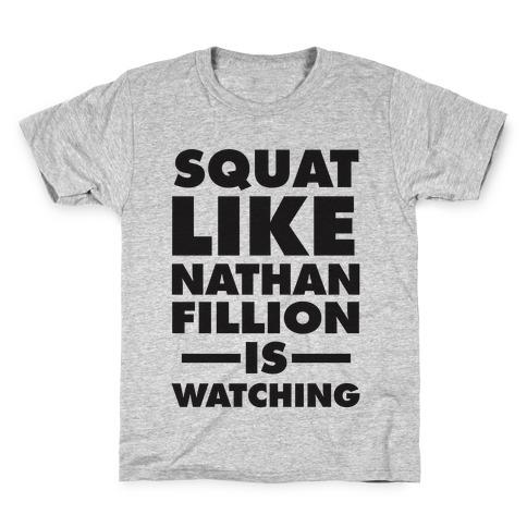 Squat Like Nathan Fillion Is Watching Kids T-Shirt