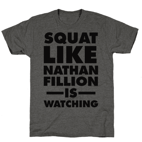 Squat Like Nathan Fillion Is Watching