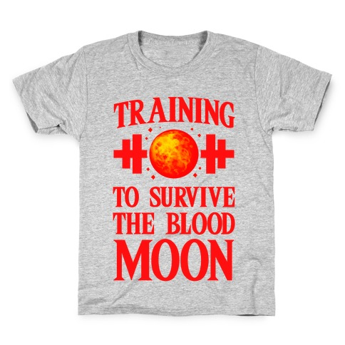 Training to Survive the Blood Moon Kids T-Shirt