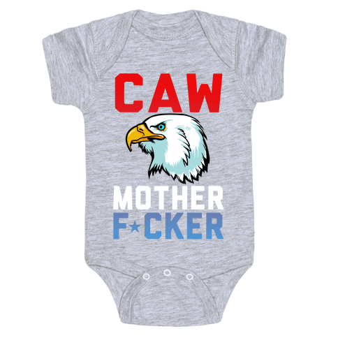 Caw Mother F***er Baby Onesy