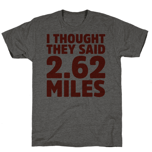 I Thought They Said 2.62 Miles