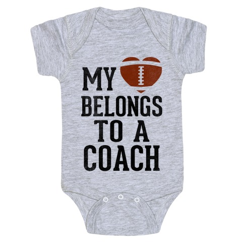 My Heart Belongs To A Football Coach (Baseball Tee) Baby Onesy