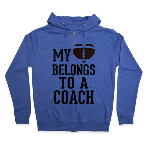 My Heart Belongs To A Football Coach (Baseball Tee) Zip Hoodie