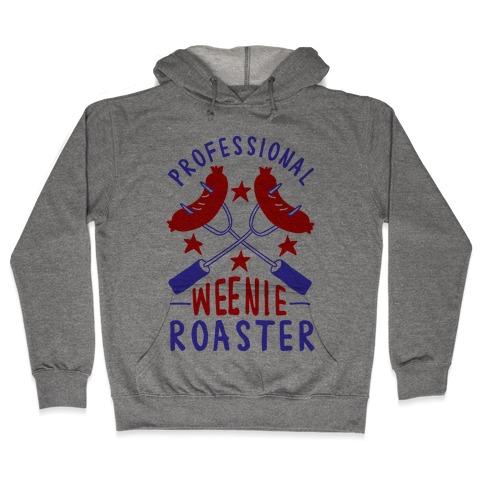 Professional Weenie Roaster Hooded Sweatshirt