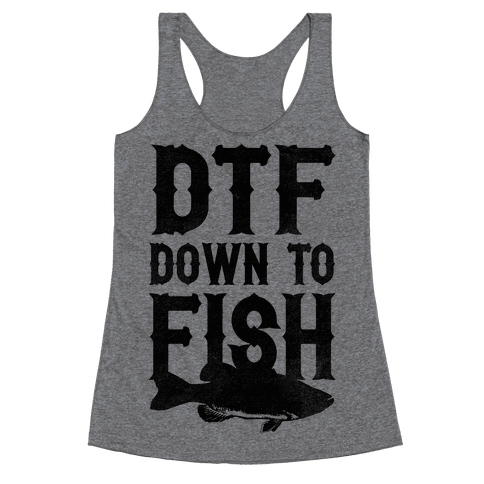 Down To Fish Racerback Tank Top