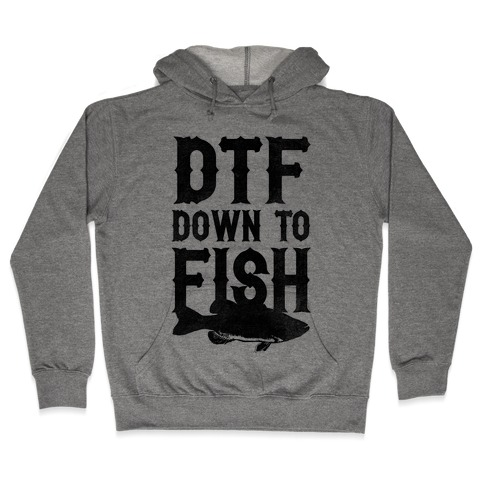 Down To Fish Hooded Sweatshirt