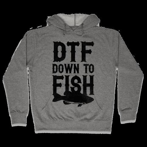 Down To Fish Hooded Sweatshirt