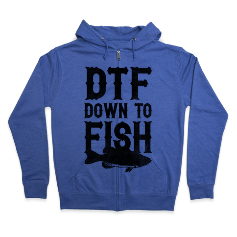 Down To Fish Zip Hoodie