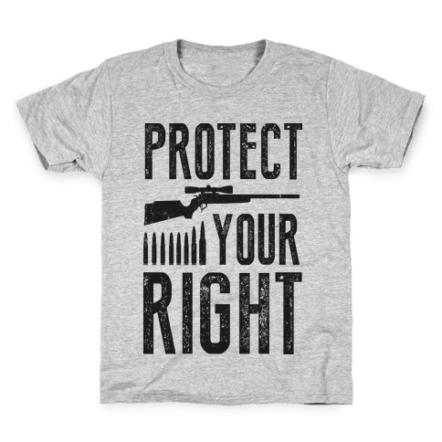 Protect Your Right (Political) Kids T-Shirt