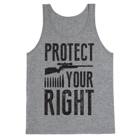 Protect Your Right (Political) Tank Top