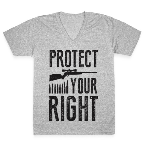 Protect Your Right (Political) V-Neck Tee Shirt