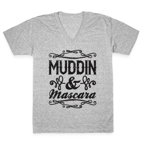 Muddin' and Mascara V-Neck Tee Shirt