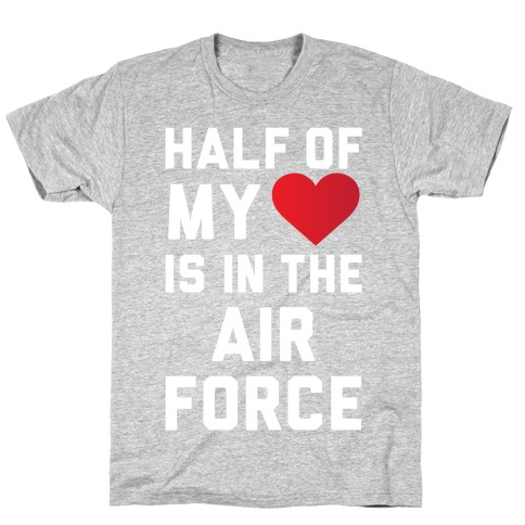Half My Heart Is In The Air Force (Air Force Tank) T-Shirt