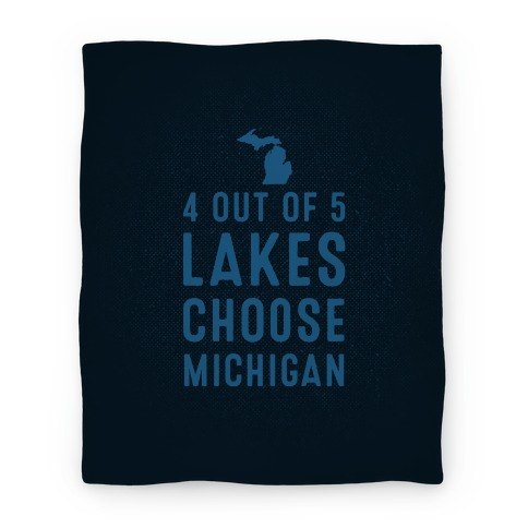 4 Out Of 5 Lakes Choose Michigan (Blanket) Blanket