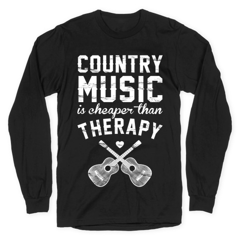 Country Music Therapy Long Sleeve T-Shirt