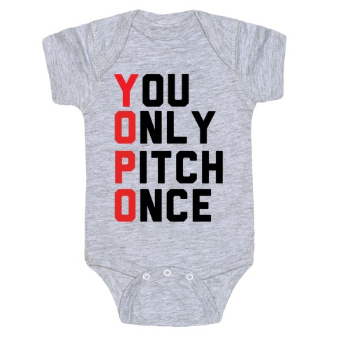 You Only Pitch Once Baby Onesy