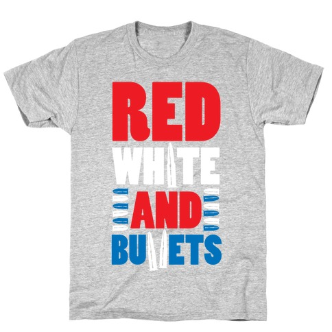 Red, White, And Bullets T-Shirt