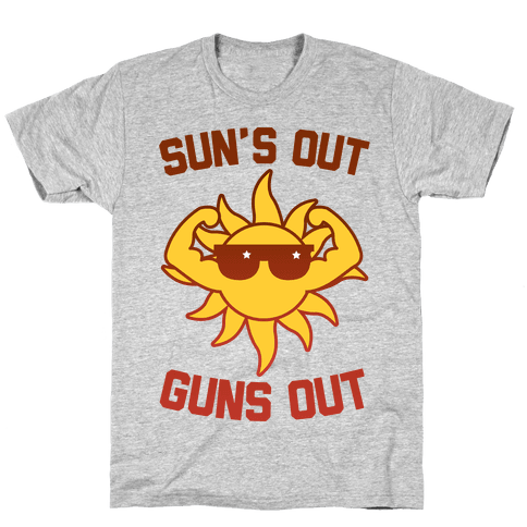 Sun's Out Guns Out Mens T-Shirt