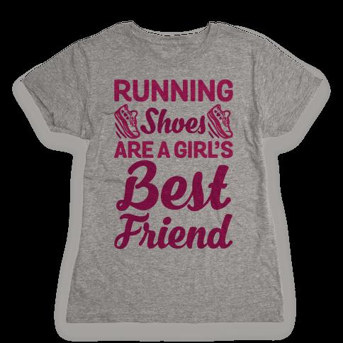 Running Shoes Are a Girl's Best Friend Womens T-Shirt