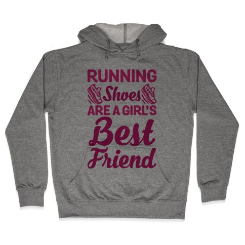 Running Shoes Are a Girl's Best Friend Hooded Sweatshirt