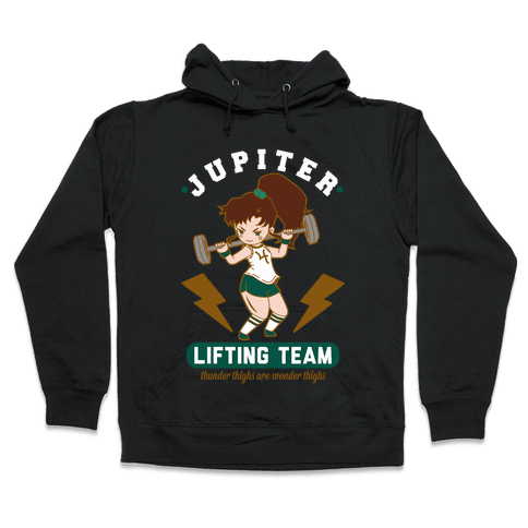 Jupiter Lifting Team Thunder Thighs are Wonder Thighs Hooded Sweatshirt