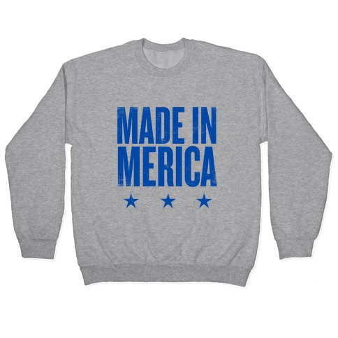 Made In Merica Pullover