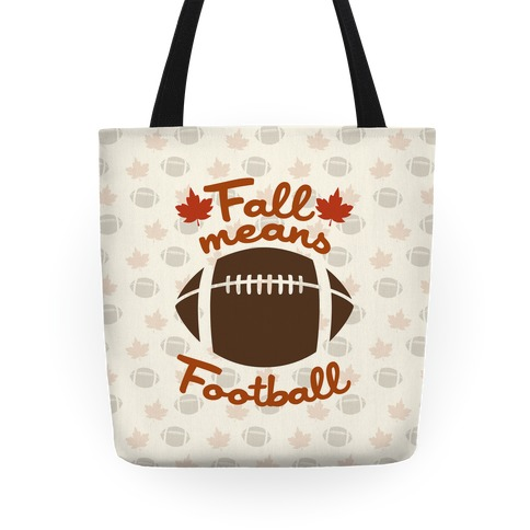 Fall Means Football Tote