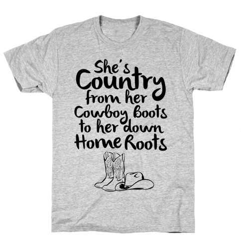 Cowboy Boots and Home Grown Roots Mens T-Shirt