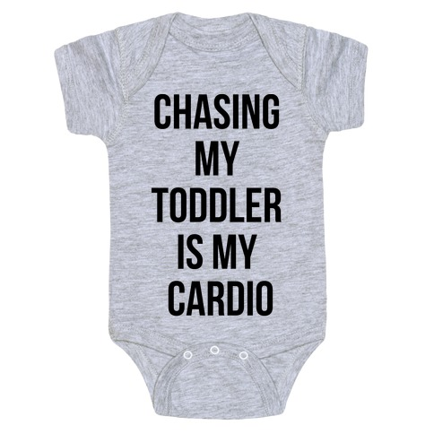Chasing My Toddler is my Cardio Baby Onesy