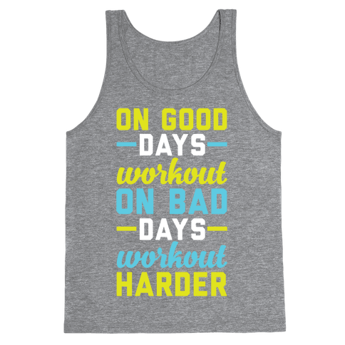 On Good Days Workout Tank Top