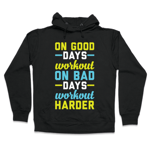 On Good Days Workout Hooded Sweatshirt