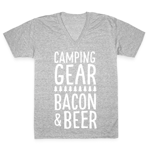 Camping Gear, Bacon, & Beer V-Neck Tee Shirt