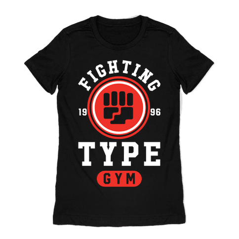 Fighting Type Gym 1996 Womens T-Shirt