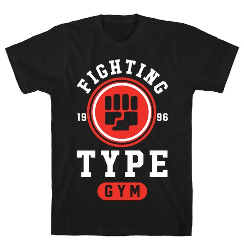 Fighting Type Gym 1996 T-Shirt
