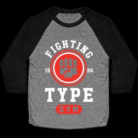 Fighting Type Gym 1996 Baseball Tee
